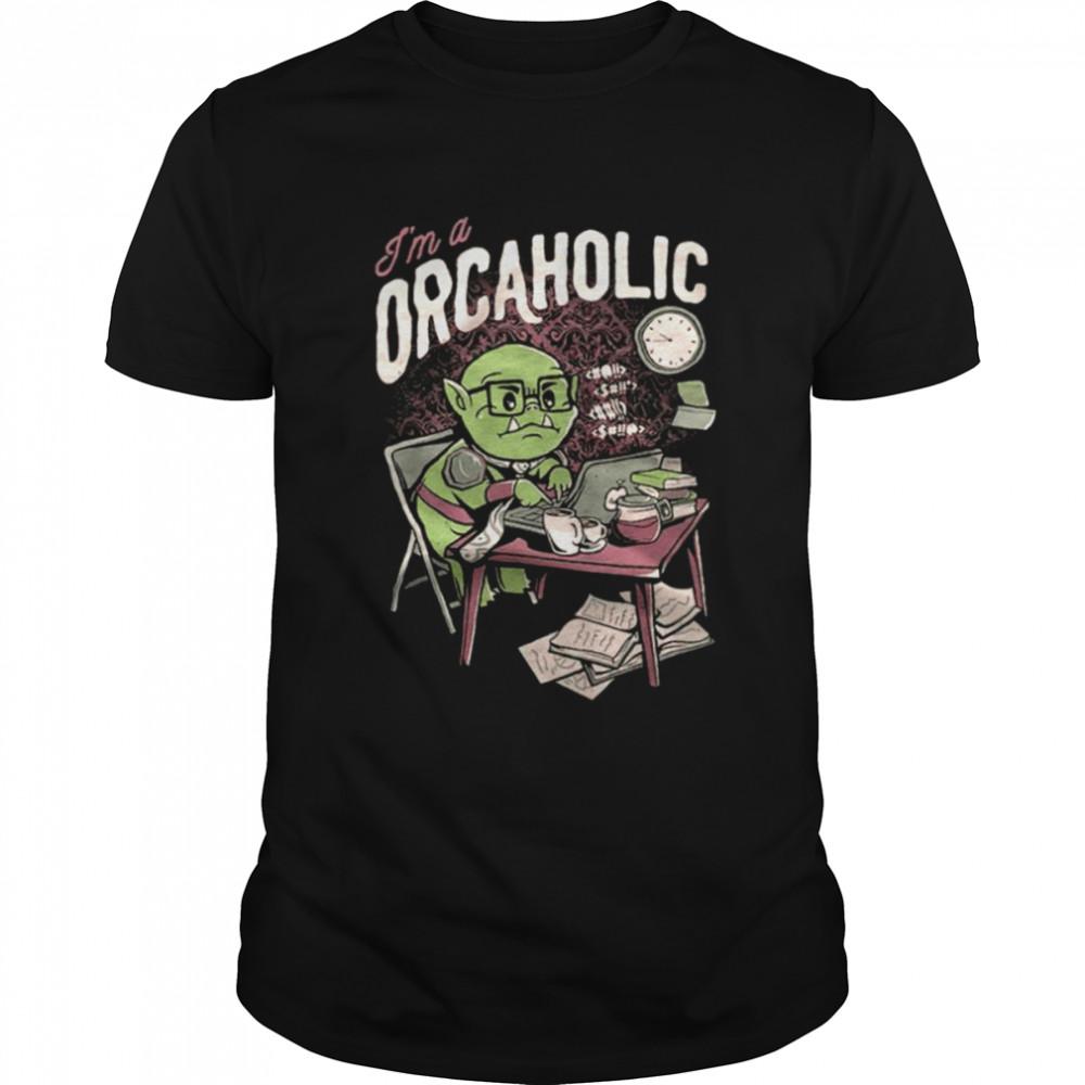 I'm A Orcaholic  Classic Men's T-shirt