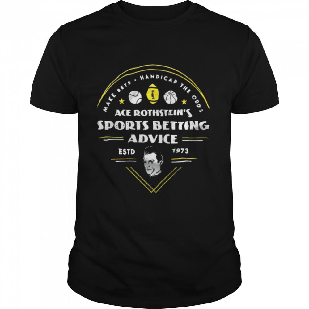 Make Bets Handicap The Odds Ace Rothstein's Sports Betting Advice ESTD 1973  Classic Men's T-shirt