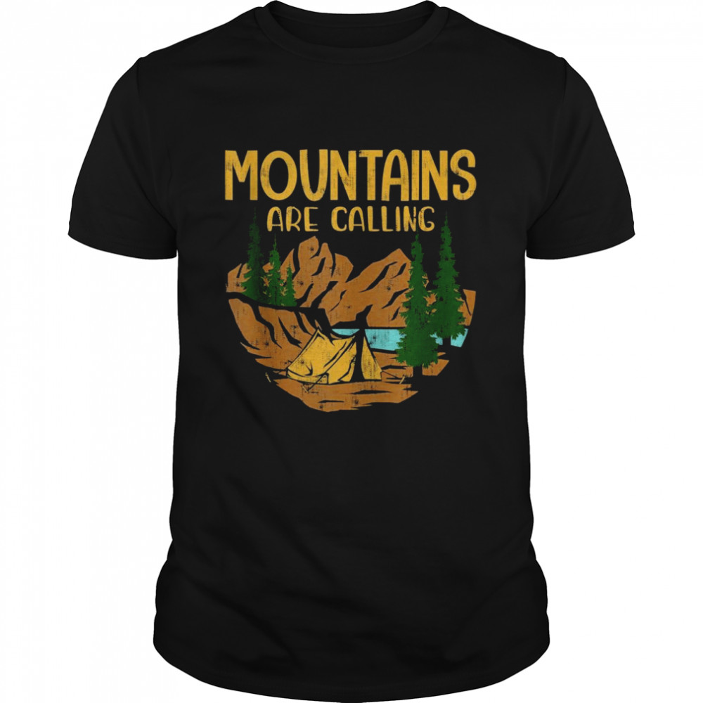Mountains Are Calling I Love Hiking & Camping  Classic Men's T-shirt