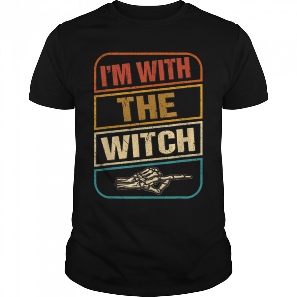 I'm With The Witch Shirt Funny Halloween Costumes For Men T-Shirt B09JZRSFYZ